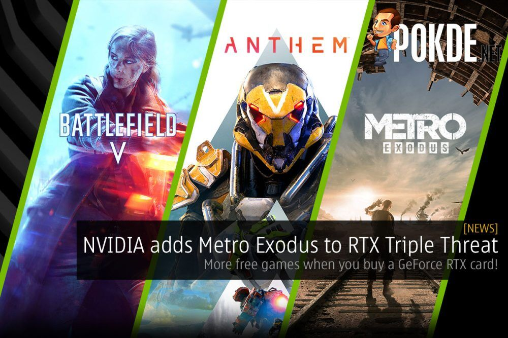 NVIDIA adds Metro Exodus to RTX Triple Threat — more free games when you buy a GeForce RTX card! 27