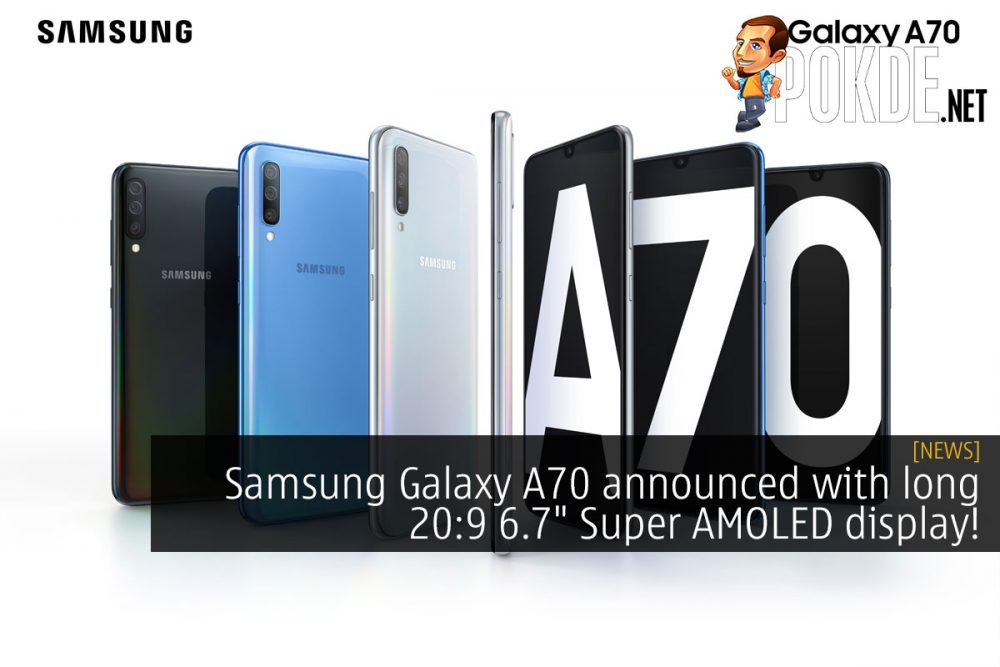 """Samsung Galaxy A70 announced with long 20:9 6.7"""" Super AMOLED display! 27"""