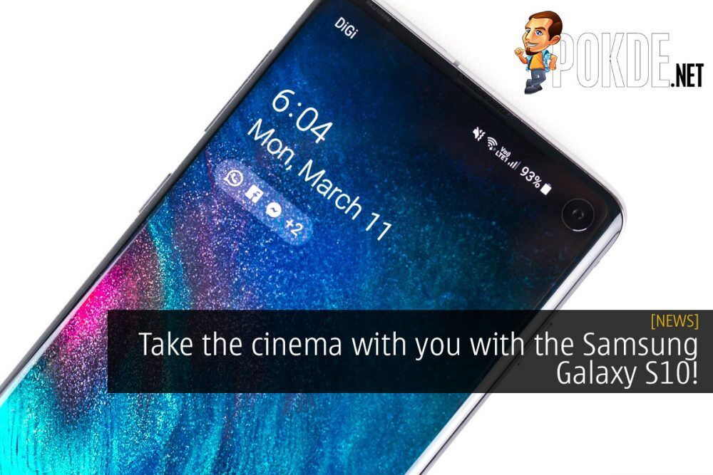 Take the cinema with you with the Samsung Galaxy S10! 21