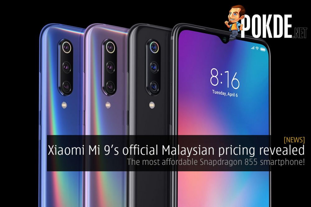 Xiaomi Mi 9 Malaysian pricing revealed — the most affordable Snapdragon 855 smartphone! 20