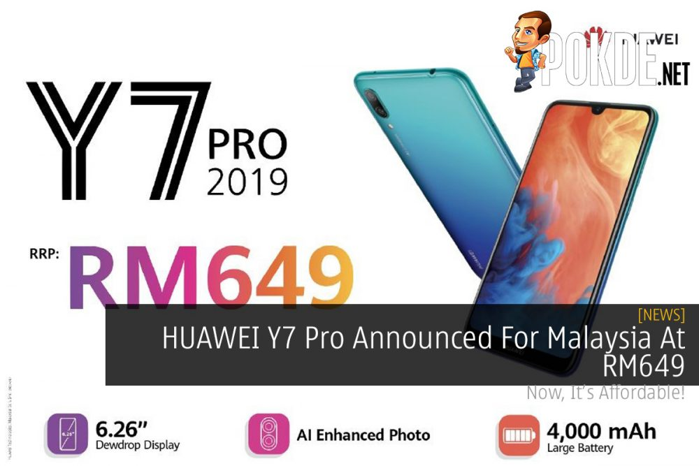 HUAWEI Y7 Pro Announced For Malaysia At RM649 20