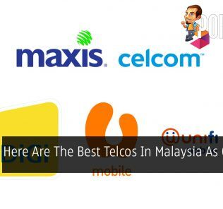 Here Are The Best Telcos In Malaysia As Of April 2019 33