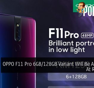 OPPO F11 Pro 6GB/128GB Variant Will Be Available At RM1,299 27