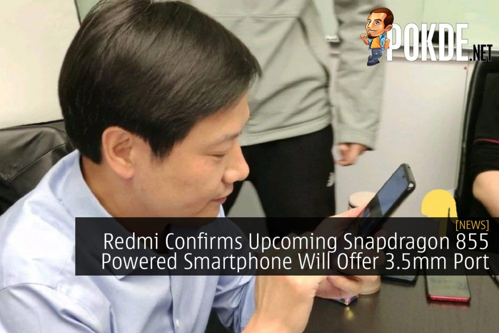 Redmi Confirms Upcoming Snapdragon 855 Powered Smartphone Will Offer 3.5mm Port 25