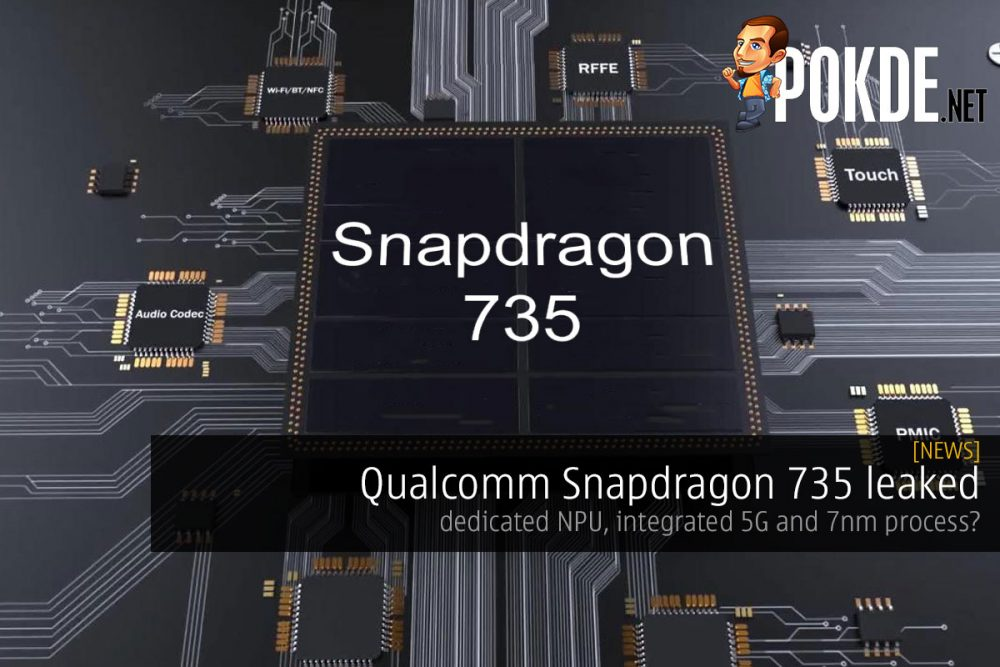 Qualcomm Snapdragon 735 leaked — dedicated NPU, integrated 5G and 7nm process? 23