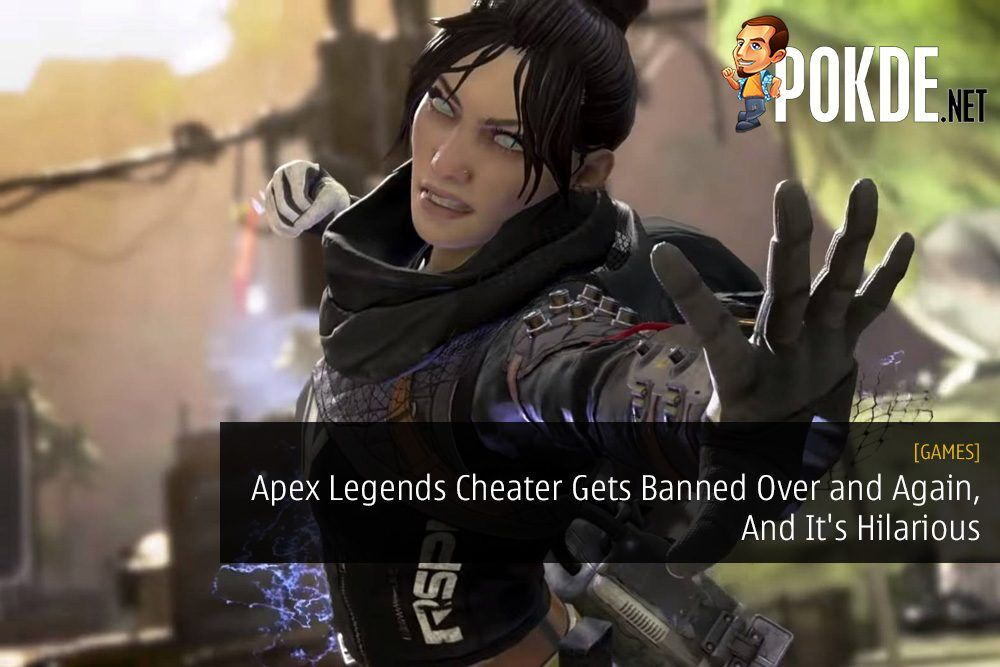 Apex Legends Cheater Gets Banned Over and Again, And It's Hilarious