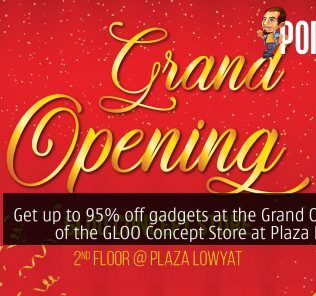 Get up to 95% off gadgets at the Grand Opening of GLOO Concept Store! 25