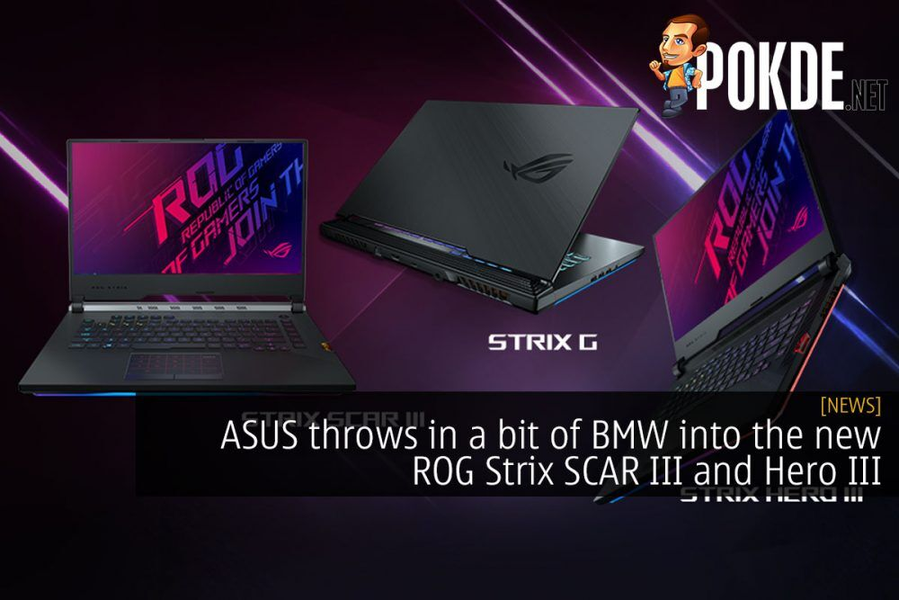 ASUS throws in a bit of BMW into the new ROG Strix SCAR III and Hero III 20