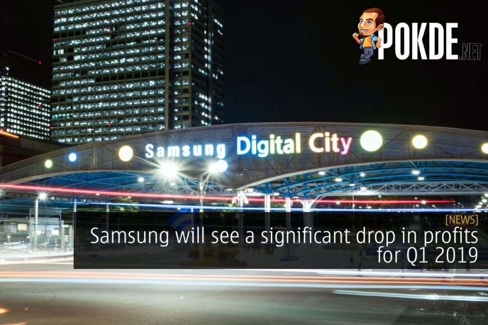 Samsung will see a significant drop in profits for Q1 2019 26