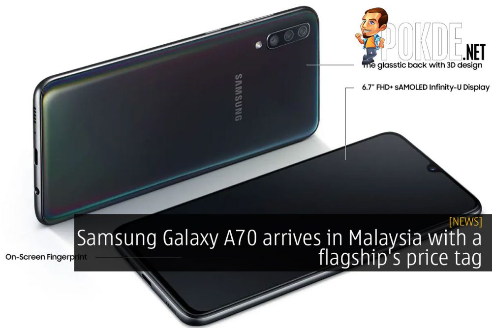 Samsung Galaxy A70 arrives in Malaysia with a flagship's price tag 28
