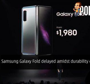 Samsung Galaxy Fold delayed amidst durability concerns 28