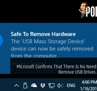 Microsoft Confirms That There Is No Need to Safely Remove USB Drives Anymore