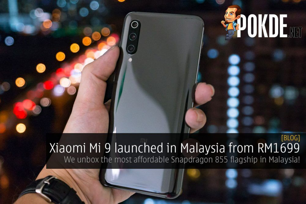Xiaomi Mi 9 launched in Malaysia from RM1699 — we unbox the most affordable Snapdragon 855 flagship in Malaysia! 26
