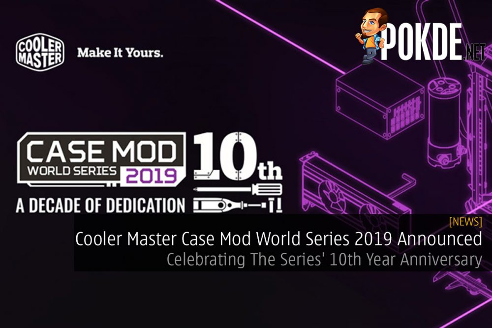 Cooler Master Case Mod World Series 2019 Announced — Celebrating The Series' 10th Year Anniversary 23
