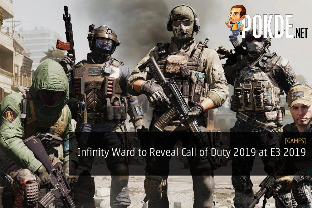Infinity Ward to Reveal Call of Duty 2019 at E3 Coliseum
