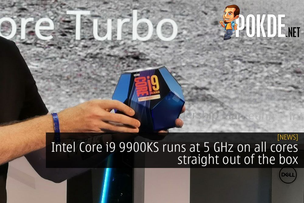 [Computex 2019] Intel Core i9 9900KS runs at 5 GHz on all cores straight out of the box 24