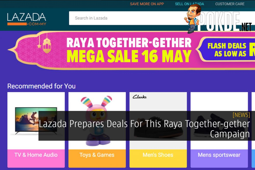 Lazada Prepares Deals For This Raya Together-gether Campaign 18