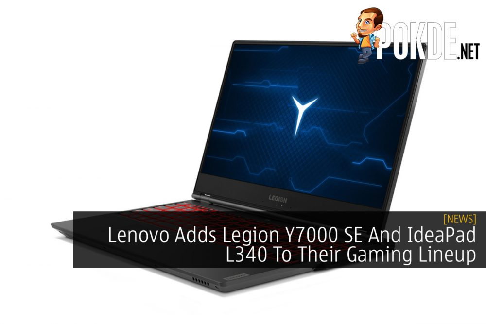 Lenovo Adds Legion Y7000 SE And IdeaPad L340 To Their Gaming Lineup 26