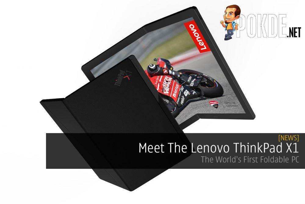 Meet The Lenovo ThinkPad X1 — The World's First Foldable PC 21