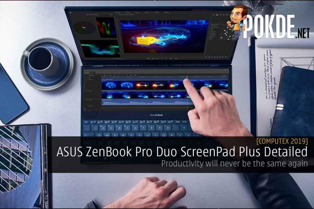[Computex 2019] ASUS ZenBook Pro Duo ScreenPad Plus Detailed – Productivity will never be the same again 22