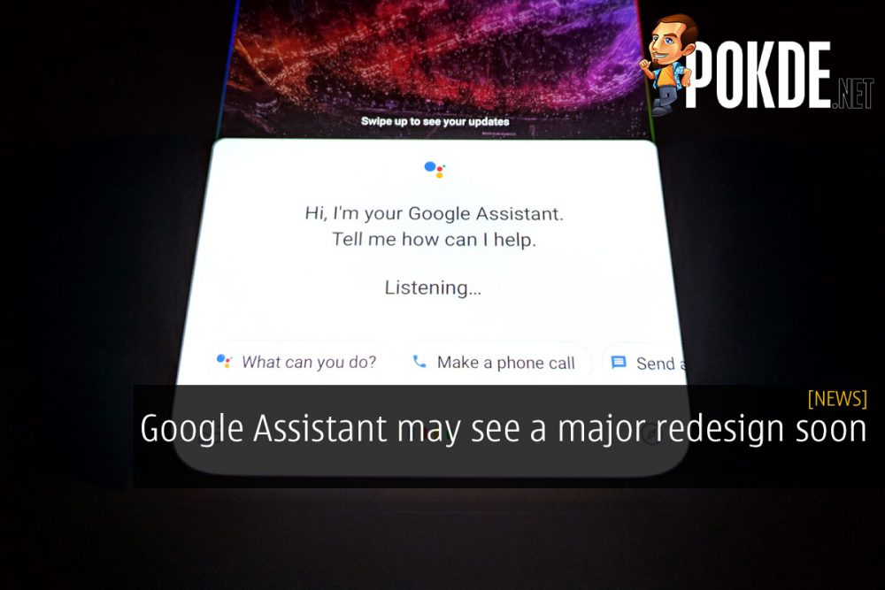 Google Assistant may see a major redesign soon 23
