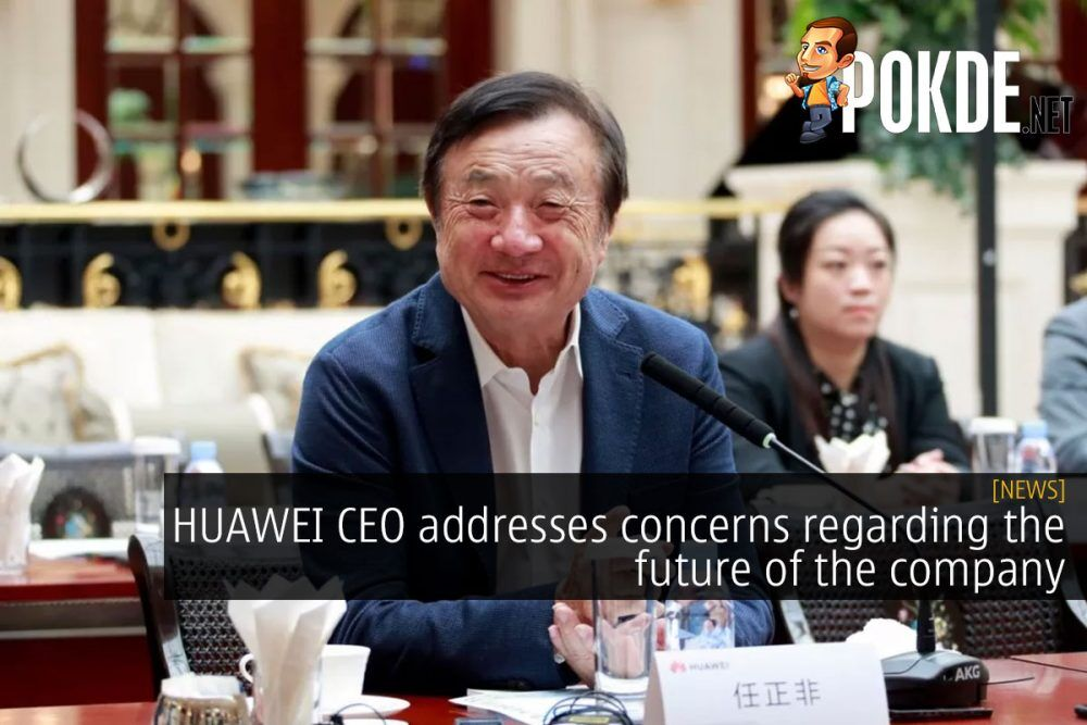 HUAWEI CEO addresses concerns regarding the future of the company 20