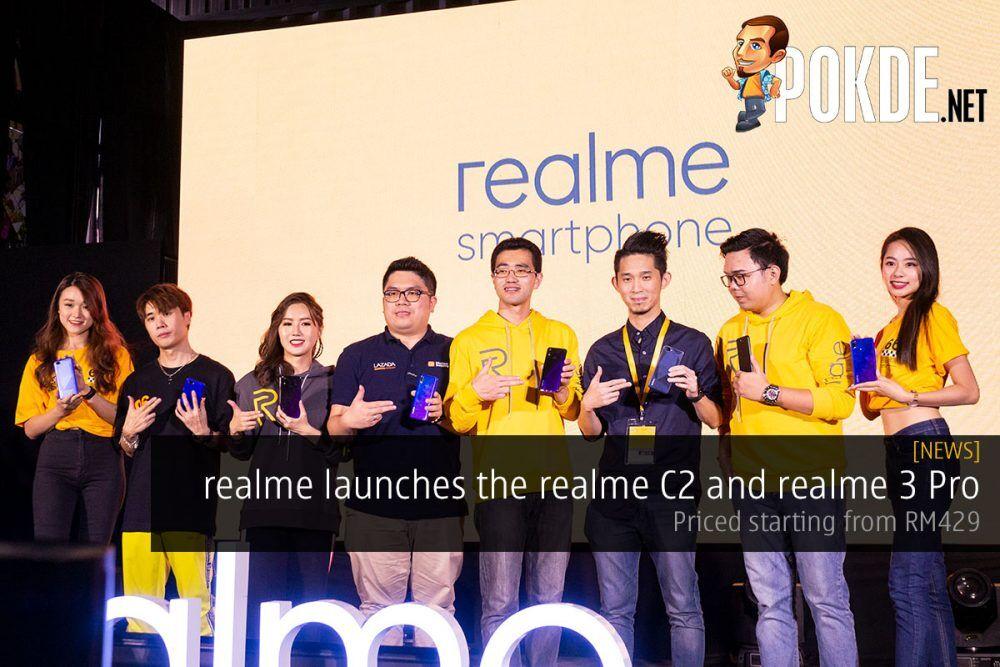 realme launches the realme C2 and realme 3 Pro 30