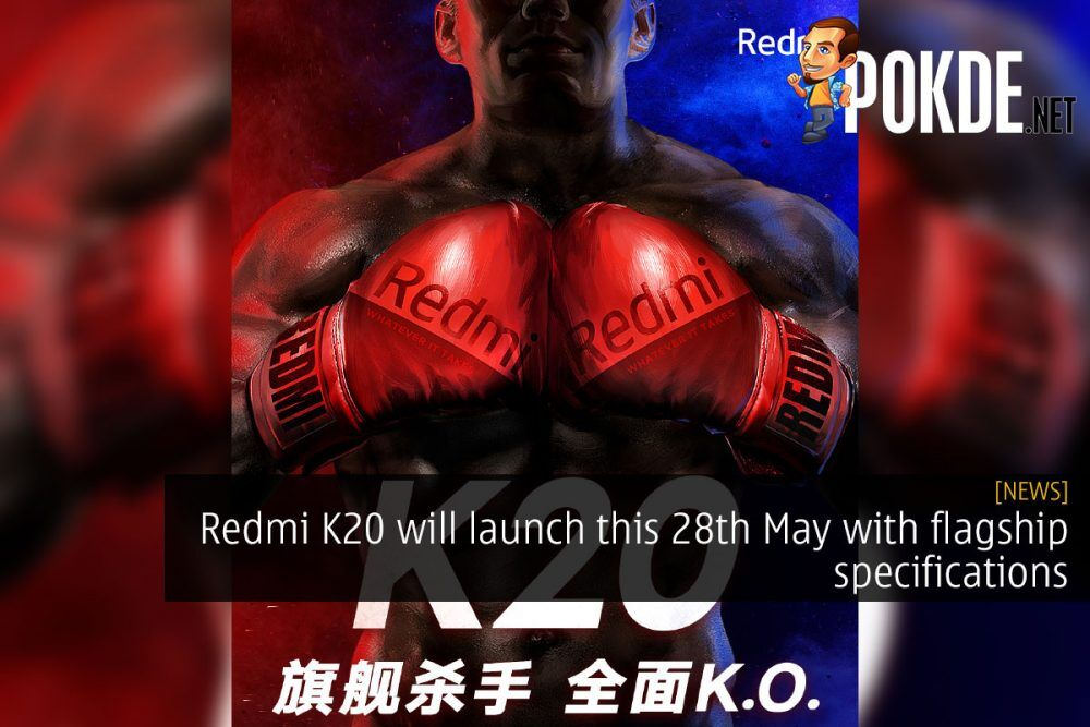 Redmi K20 will launch this 28th May with flagship specifications 30