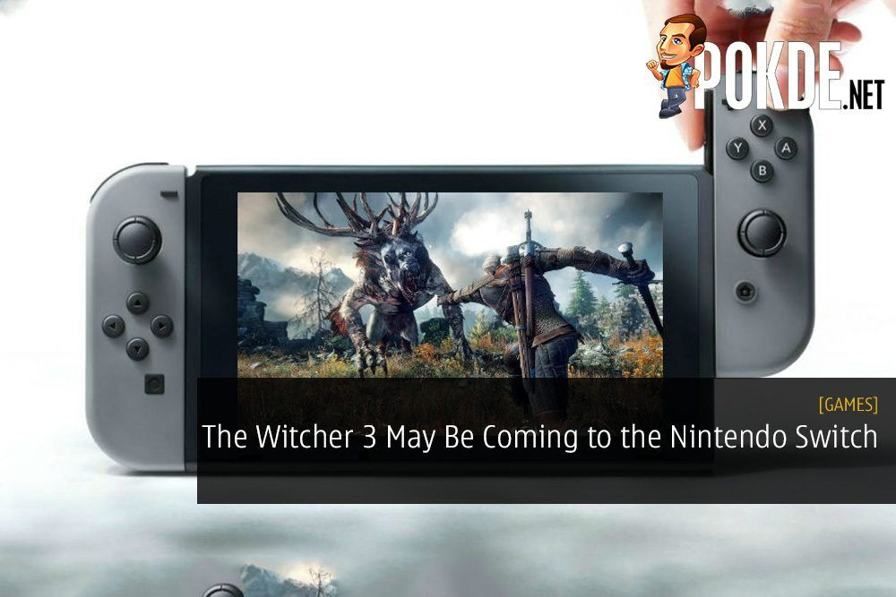 The Witcher 3 May Be Coming to the Nintendo Switch 26