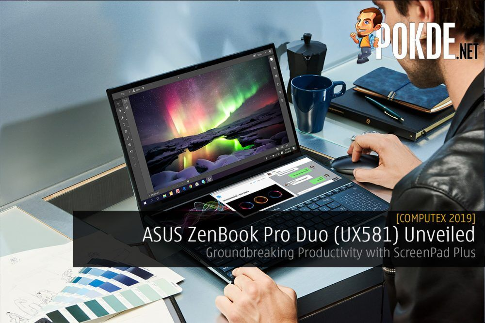 [Computex 2019] ASUS ZenBook Pro Duo (UX581) Unveiled – Groundbreaking Productivity with ScreenPad Plus 21