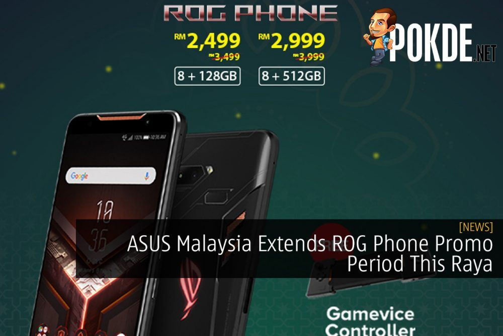 ASUS Malaysia Extends ROG Phone Promo Period This Raya 21