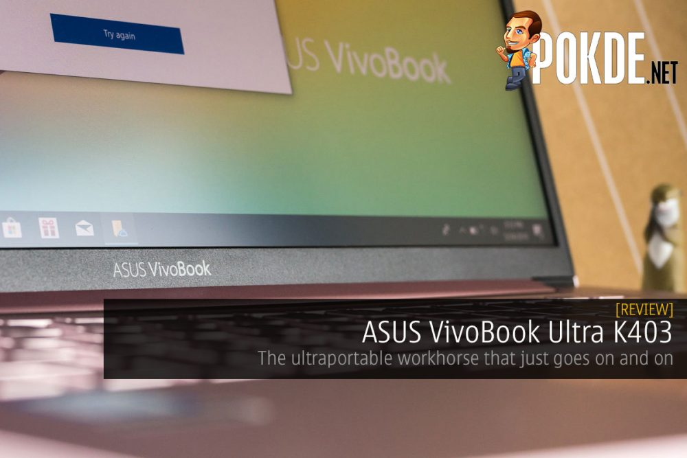 ASUS VivoBook Ultra K403 Review — the ultraportable workhorse that just goes on and on 26