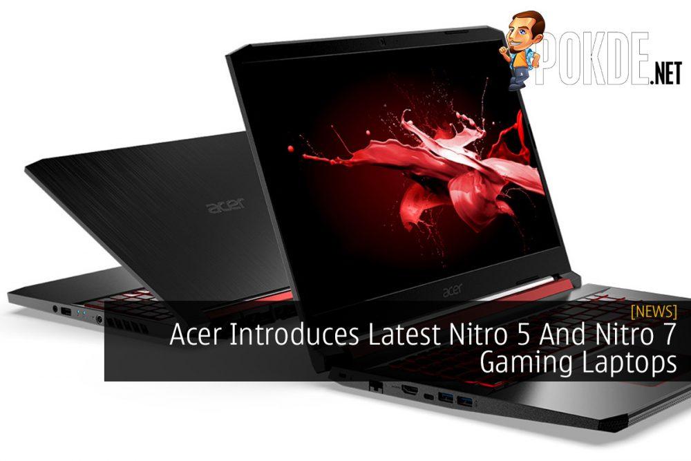 Acer Introduces Latest Nitro 5 And Nitro 7 Gaming Laptops 20