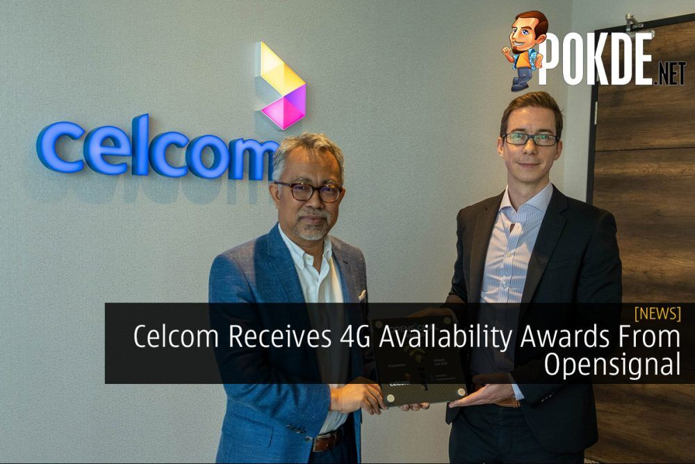 Celcom Receives 4G Availability Awards From Opensignal 20