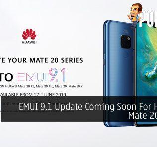 EMUI 9.1 Update Coming Soon For HUAWEI Mate 20 Series 23
