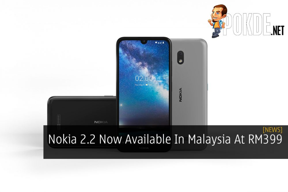 Nokia 2.2 Now Available In Malaysia At RM399 19