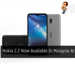 Nokia 2.2 Now Available In Malaysia At RM399 27