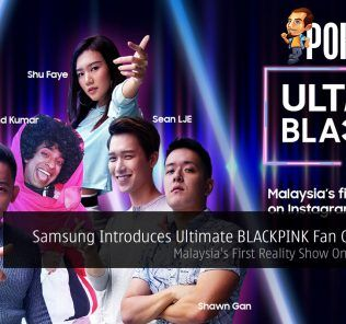 Samsung Introduces Ultimate BLACKPINK Fan Challenge — Malaysia's First Reality Show On Instagram 25