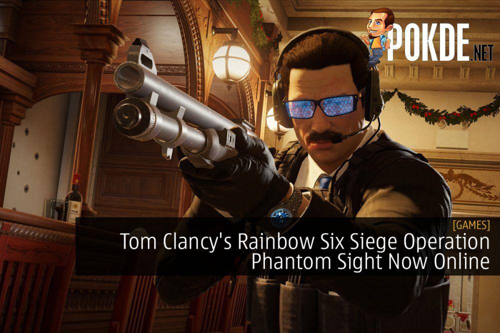 Tom Clancy's Rainbow Six Siege Operation Phantom Sight Now Online 22