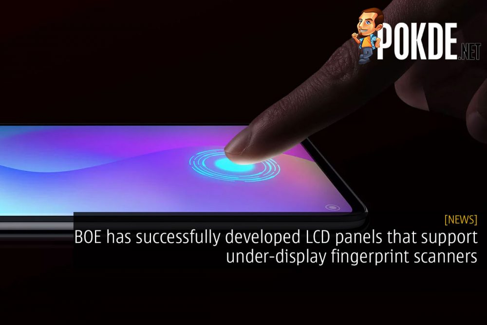 BOE has successfully developed LCD panels that support under-display fingerprint scanners 22