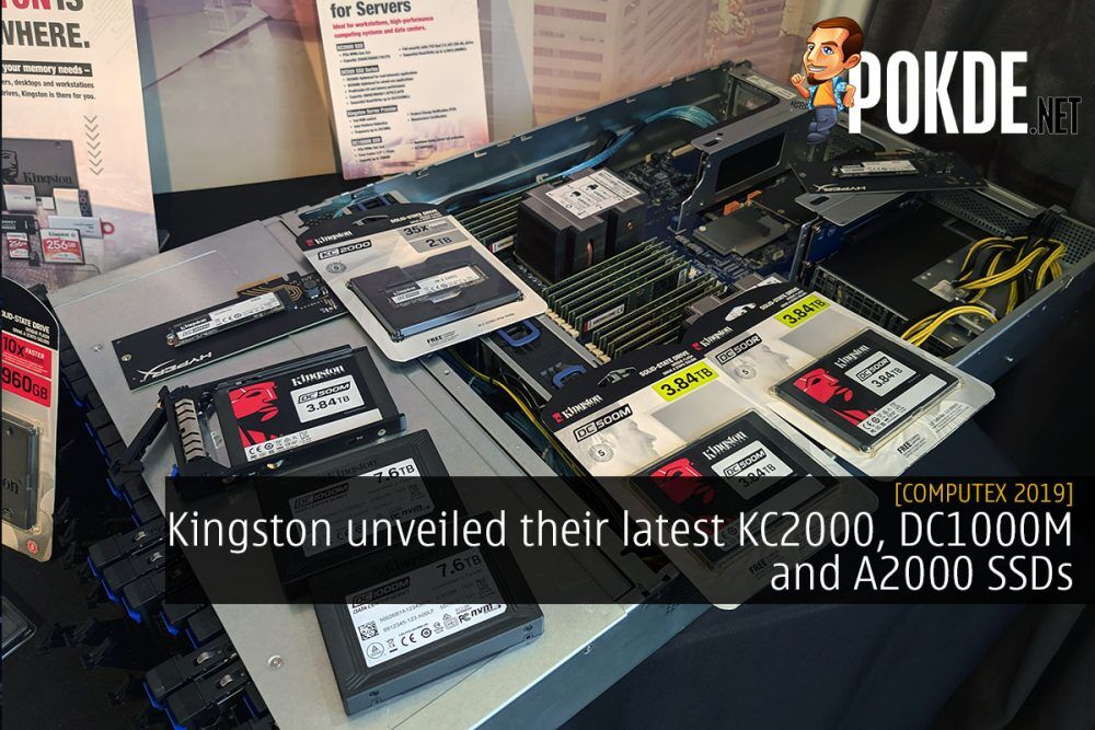 [Computex 2019] Kingston unveiled their latest KC2000, DC1000M and A2000 SSDs 21