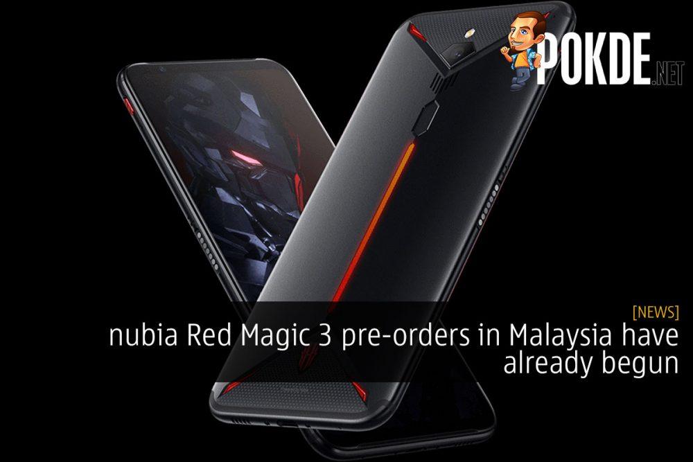 nubia Red Magic 3 pre-orders in Malaysia have already begun 27