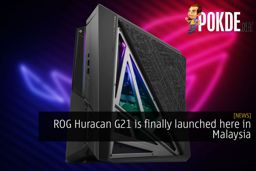 ROG Huracan G21 is finally launched here in Malaysia 23