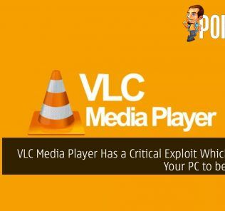 VLC Media Player Has a Critical Exploit Which Allows Your PC to be Hacked