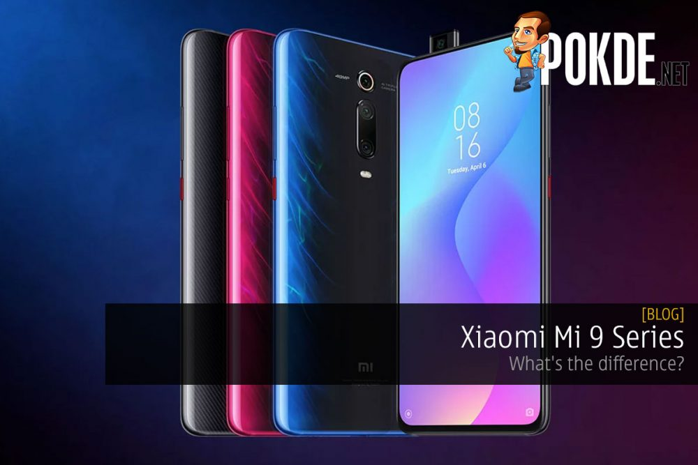 Xiaomi Mi 9 Series — what's the difference? 25