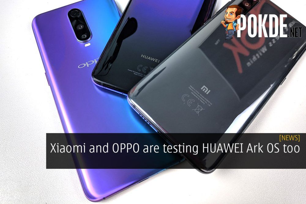 Xiaomi and OPPO reportedly testing HUAWEI Ark OS (UPDATED) 22