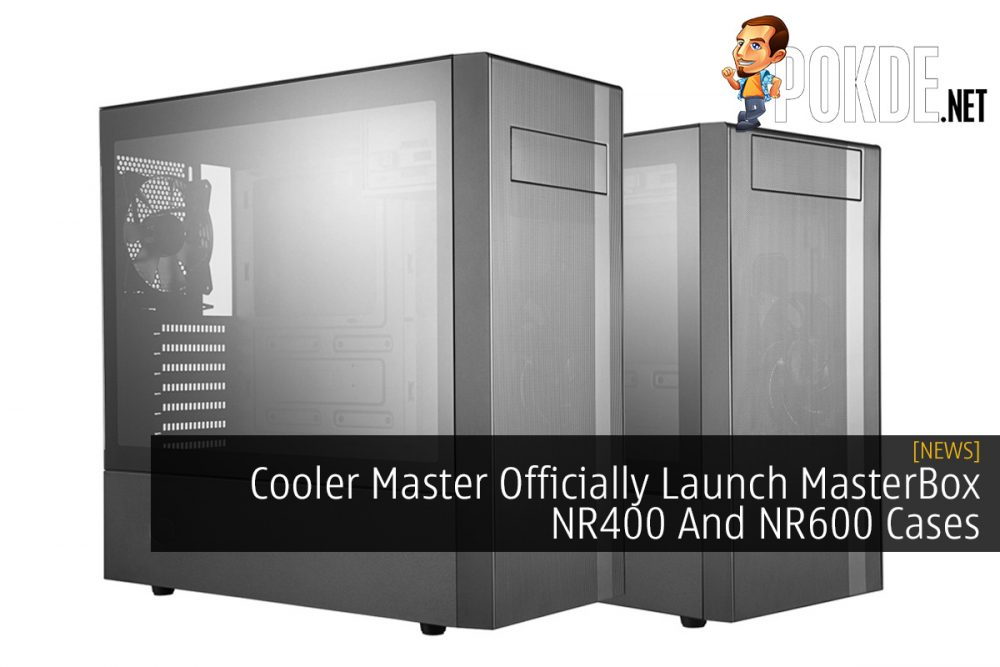 Cooler Master Officially Launch MasterBox NR400 And NR600 Cases 23
