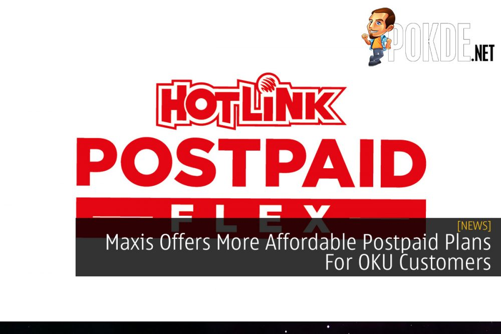 Maxis Offers More Affordable Postpaid Plans For OKU Customers 21