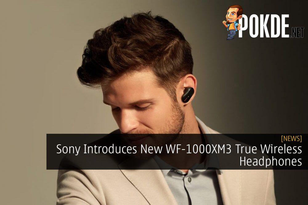 Sony Introduces New WF-1000XM3 True Wireless Headphones 20