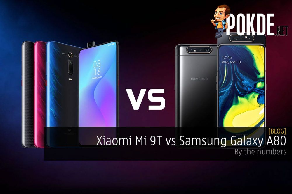 Xiaomi Mi 9T vs Samsung Galaxy A80 — by the numbers 14